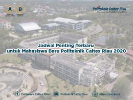 Gambar Jadwal Penting Terbaru untuk Mahasiswa Baru Politeknik Caltex Riau 2020
